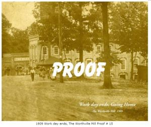 "[The photos marked ""Proof"" are historic photographs of Worthville restored by photographer Darrell Dennis of Patrick Springs, VA, and available for purchase on his website: http://pictures.embarqspace.com/# .  He has done a great job restoring these old photos, so buy copies from him directly!]"